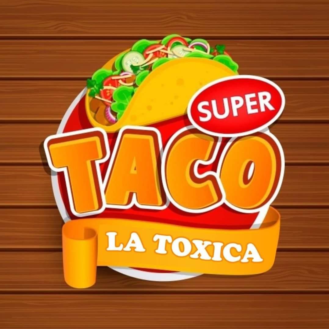 Super Taco La Toxica
